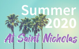 Summer at Saint Nicholas
