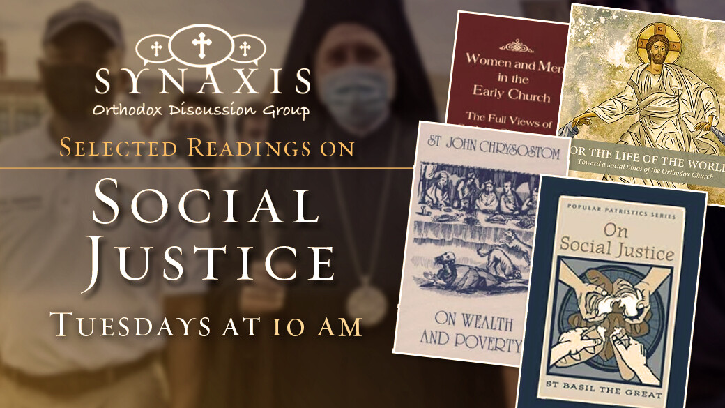 """Synaxis """"Social Justice"""""""