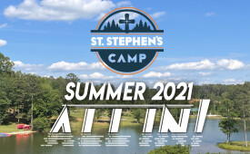 """ALL IN!"" - Saint Stephen's Camp 2021 Recap"